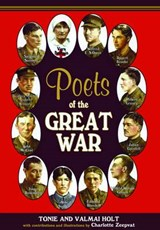 Poets of the Great War | HOLT,  Tonie ; Holt, Valmai |