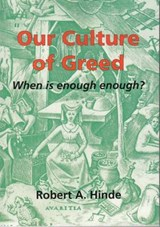 Our Culture of Greed | Robert Hinde |