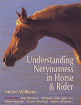 Understanding Nervousness in Horse and Rider | Moyra Williams |