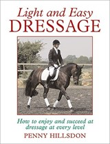Light and Easy Dressage | Penny Hillsdon |