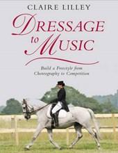 Dressage to Music