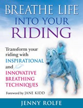 Breathe Life Into Your Riding