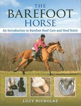 The Barefoot Horse | Lucy Nicholas |