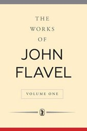 The Works of John Flavel