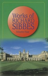 Works of Richard Sibbes | Richard Sibbes |