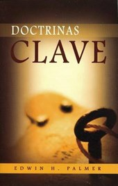 Doctrinas Clave = Five Points of Calvinism