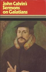 Sermons on Galatians | John Calvin |