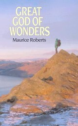 Great God of Wonders | Maurice Roberts |