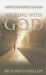 Walking with God | Richard D. Phillips |