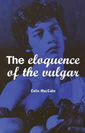 The Eloquence of the Vulgar