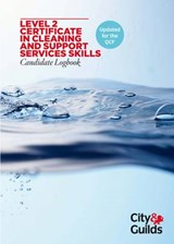 Level 2 Certificate in Cleaning and Support Services Candida | auteur onbekend |