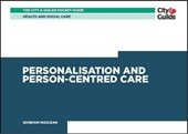Health & Social Care: Personalisation and Person-Centered Ca