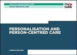 Health & Social Care: Personalisation and Person-Centered Ca | Siobhan Maclean |