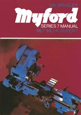 Myford Series 7 Manual | Ra Greiner Walter |