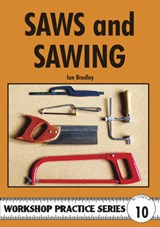 Saws and Sawing | Ian Bradley |