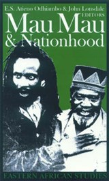 Mau Mau and Nationhood | Atieno Odhiambo |