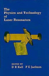 Physics and Technology of Laser Resonators