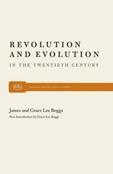 Revolution and Evolution in the Twentieth Century | James Boggs |