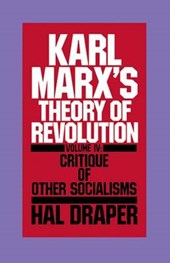 Karl Marx S Theory of Revolution Vol IV