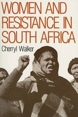 Women and Resistance in S Africa | Cherryl Walker |