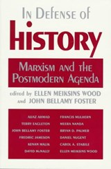In Defense of History | John Bellamy Foster |