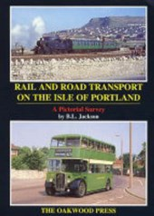 Rail and Road Transport on the Isle of Portland