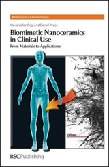 Biomimetic Nanoceramics in Clinical Use | Maria Vallet-Regi |