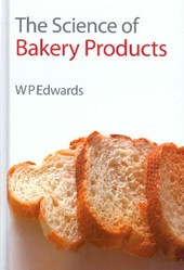 Science of Bakery Products