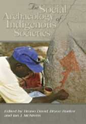 Social Archaeology of Australian Indigenous Societies