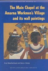The Main Chapel at the Amarna Workmen's Village and Its Wall Paintings | Barry J. Kemp |
