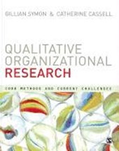 Qualitative Organizational Research | Gillian Symon |