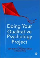 Doing Your Qualitative Psychology Project | Cath Sullivan |