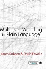 Multilevel Modeling in Plain Language | Karen Robson; David Pevalin |