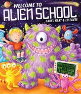 Welcome to Alien School | Caryl Hart |