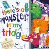There's a Monster in My Fridge | Caryl Hart |
