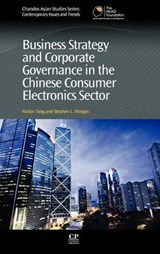 Business Strategy and Corporate Governance in the Chinese Consumer Electronics Sector | Yang, Hailan ; Morgan, Stephen L. |