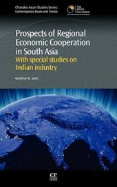Prospects of Regional Economic Cooperation in South Asia | Gordhan K. Saini |
