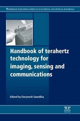 Handbook of Terahertz Technology for Imaging, Sensing and Communications | SAEEDKIA,  Daryoosh |