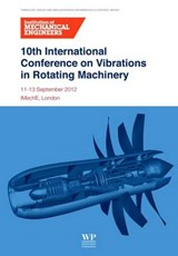 10th International Conference on Vibrations in Rotating Machinery | auteur onbekend |