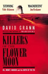 Killers of the Flower Moon | David Grann |