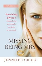 Missing Being Mrs | Jennifer Croly |