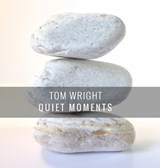 Quiet Moments | Tom Wright |