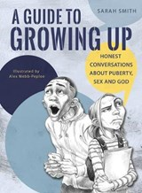 Guide to Growing Up | Sarah Coralie Smith |