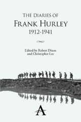 The Diaries of Frank Hurley 1912-1941 | Frank Hurley |