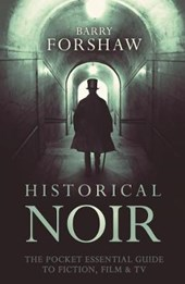 Historical Noir | Barry Forshaw |