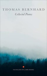 Thomas Bernhard Collected Poems | Thomas Bernhard |