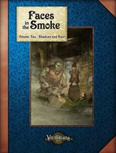 Faces in the Smoke, Volume 2: Shadows and Steel
