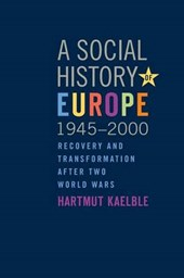 Social History of Europe, 1945-2000