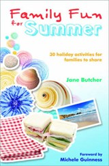 Family Fun for Summer | Jane Butcher |