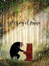 El oso y el piano/ The Bear and the Piano
